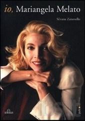 Io Mariangela Melato