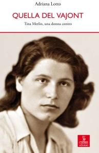 quella_del_vajont_g-tina-merlin-biografia-copertina-del-libro-di-adriana-lotto.jpg